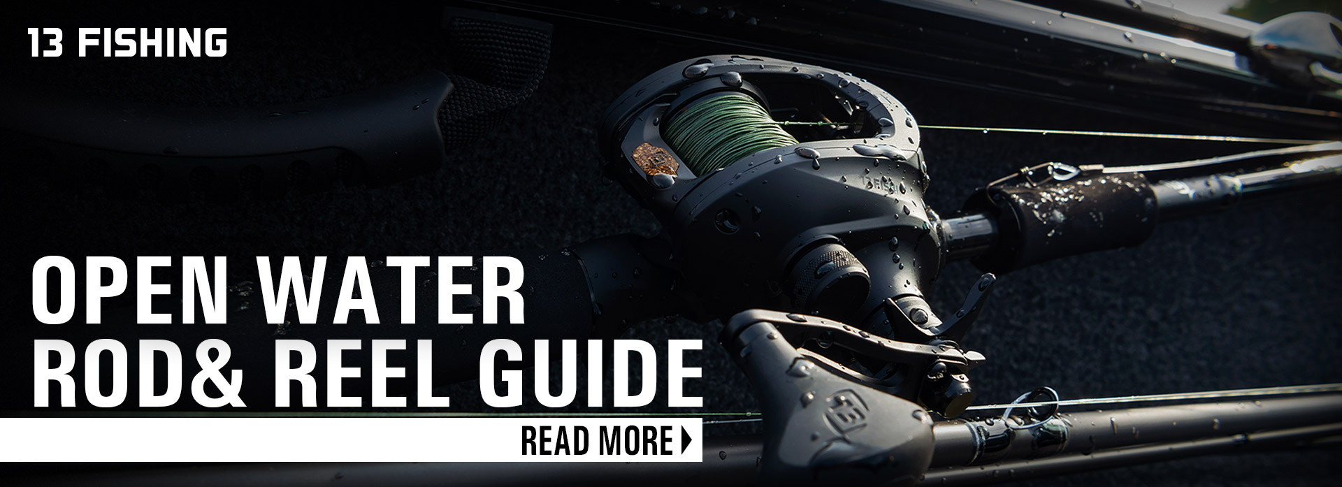 13 Fishing Open Water Rod and Reel Buyers Guide
