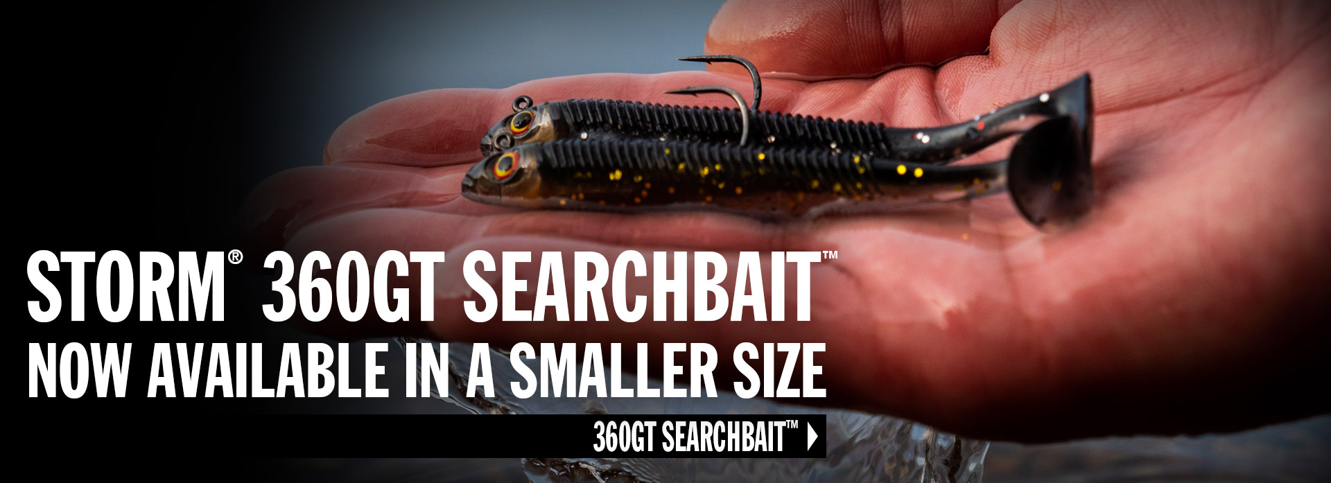 Storm® 360GT Searchbait™ Now Available In A Smaller Size